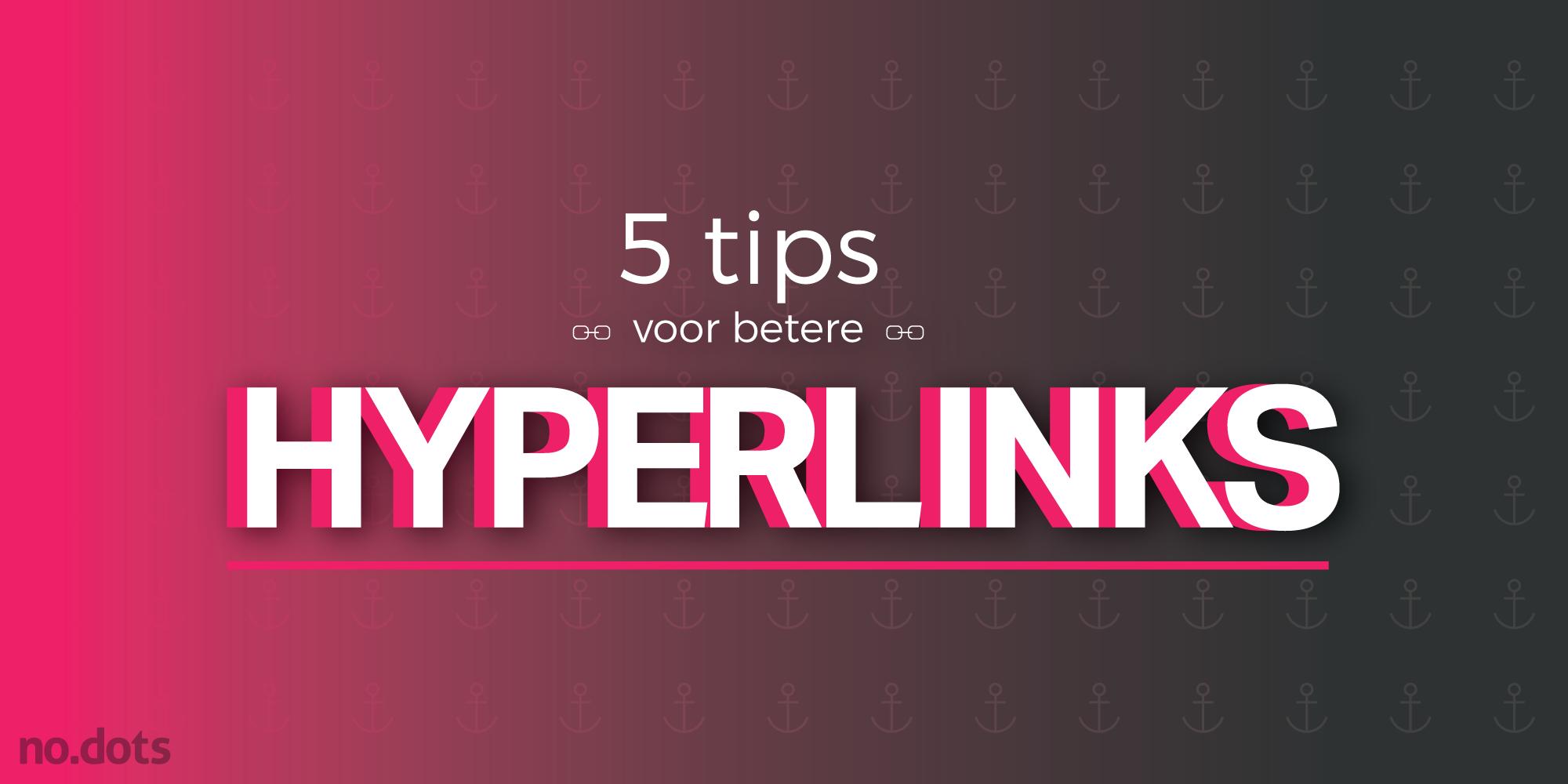 5 tips voor betere hyperlinks